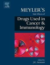 Meyler's Side Effects of Drugs Used in Cancer and Immunology (2010, Paperback)