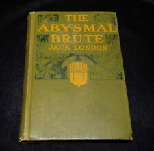 The Abysmal Brute by Jack London - 1913 first edition