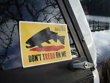 Fishpond Don't TREDD On Me Fly Fishing sticker