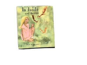 Livre Enfantina Père Castor Laide Qui Devint Jolie EO 1961