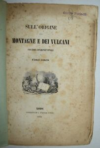 GEOLOGIA - ediz. 1851 - Gorini - MONTAGNE - storia naturale