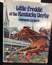 Vtg 1992 Little Freddie at the Kentucky Derby Signed  by Kathryn Cocquyt 1st Ed