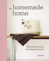 Sania Pell, The Homemade Home, Hardcover, Very Good Book