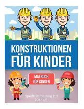 Konstruktionen Für Kinder : Malbuch Für Kinder by Spudtc Publishing Ltd...