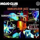 MOJO CLUB VOL. 5 (SUNSHINE OF YOUR LOVE) CD NEUWARE