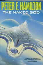 The Naked God: Night's Dawn Trilogy 3 By Peter F Hamilton
