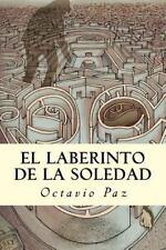 El Laberinto de la Soledad by Octavio Paz Lozano (2016, Paperback)