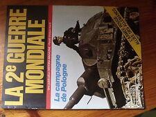 $$ Revue La 2e Guerre Mondiale N°4 Campagne de Pologne  Armee Rouge allemands