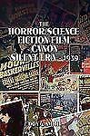 The Horror/Science Fiction Film Canon: Silent Era - 1939 (Paperback or Softback)