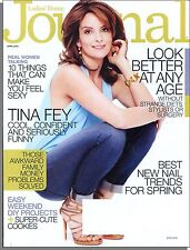 Ladies' Home Journal - 2013, April - Tina Fey, Look Better At Any Age      B