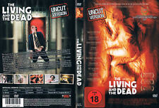 THE LIVING AND THE DEAD --- Horrorthriller --- Uncut Version ---