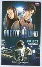 Doctor Who: Apollo 23 Justin Richards BBC Paperback Edition 2010 Good Condition
