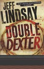 Double Dexter by Jeff Lindsay (2012, Paperback)
