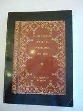 SORGELOOS (Claude). Quatre siècles de reliure en Belgique 1500-1900 (II)