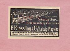 LEIPZIG-PLAGWITZ, Werbung 1914, E. Kiessling & Co. Sägegatter Holzbearbeitungs-M
