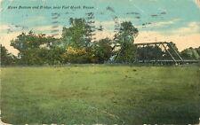 1911 River Bottom And Bridge, Fort Worth, Texas Postcard