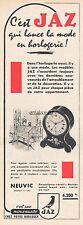 Publicité Horloge JAZ Clock  Watch photo vintage print ad  1954 -3J