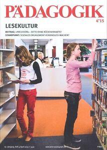 PÄDAGOGIK Heft 4, April 2015: Lesekultur  +++ wie neu +++