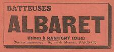 W6208 Batteuses ALBARET - Usines à Rantigny - Pubblicità 1934 - Advertising