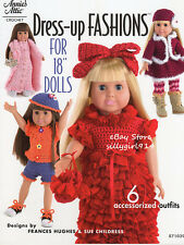 """""""DRESS UP FASHIONS""""~Crochet PATTERNS ONLY for 18"""" DOLLS~6 Outfits~SEE PICS~NEW"""
