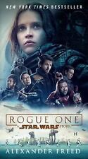 Star Wars: Rogue One: a Star Wars Story by Alexander Freed (2017)