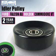 Idler Pulley For Ford Falcon AU BA BF EA EB ED EF EL FG XR6T XR8 XG LTD 38001