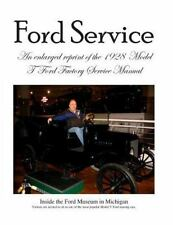 Model T Ford Factory Service Manual : Improved Edition - Larger Print and Hig...