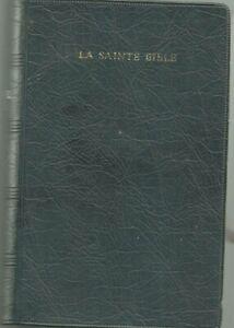 La Sainte Bible Louis Segond traduite sur les textes originaux hébreu et grec