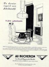 PUBLICITE AU BUCHERON GRAND MAGASIN MEUBLES SIGNE R VINCENT ART DECO DE 1925 AD