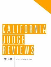 California Judge Reviews Courts Judges by Mark Thompson Elizabeth Smith (2014)
