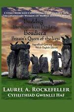 Cyfres Merched Chwedlonol Yn Hanes y Byd: Buddug/Boudicca : Brenhines Iceni...