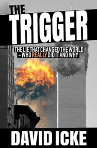 NEW The Trigger By David Icke Paperback Free Shipping