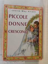 PICCOLE DONNE CRESCONO Louisa May Alcott Luca Michelini Costantina Fiorini 1998