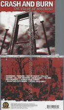 CD--CRASH & BURN--THE VALUE OF MISTRUST