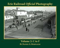 ERIE RAILROAD Official Photography, Vol. 2 - C to F -- (NEW BOOK)