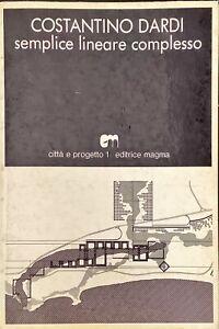 COSTANTINO DARDI SEMPLICE LINEARE COMPLESSO - MAGMA 1968
