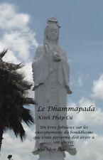 Le Dhammapad : Kinh Pháp Cú by Ngô Nhon H¿U (2012, Paperback)