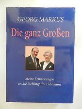 Georg Markus Die ganz Grossen Meine Erinnerungen an die Lieblinge Buch +