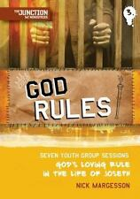 God Rules: Junction Book 3 Seven youth group sessions God's loving rule in the l