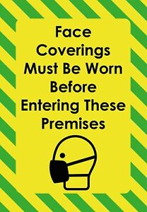 Face Coverings Must Be Worn Before Entering These Premises Sign