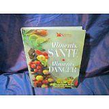 Collectif - Aliments santé, aliments danger - 1998 - relié