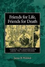 Friends for Life, Friends for Death: Cohorts and Consciousness among the Lunda-N