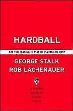Hardball: Are You Playing to Play or Playing to Win?, By Lachenauer, Rob, Stalk,