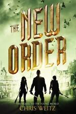 The Young World: The New Order 2 by Chris Weitz (2015, Hardcover) - 1ST EDITION