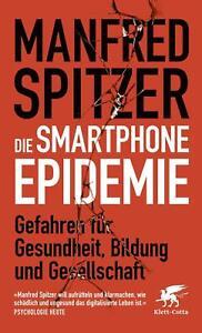 Die Smartphone-Epidemie von Manfred Spitzer (Taschenbuch) UNGELESEN