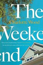The Weekend, Wood, Charlotte