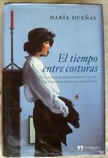 EL TIEMPO ENTRE COSTURAS - MARÍA DUEÑAS - ED. TEMAS DE HOY 2009 - VER