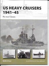 Osprey Vanguard US HEAVY CRUISERS 1941-45, VAN 210 Softcover Ref. NM MINUS ST