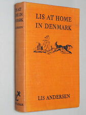 LIS at Home in DENMARK - Anderson (1938 1st Eng Ed) Illustrated  by R. M. Turvey