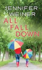 All Fall Down by Jennifer Weiner - Large Print - Hardcover